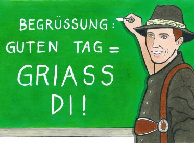 Greeting in Tyrolean. , © Illustration by Bertram Haid