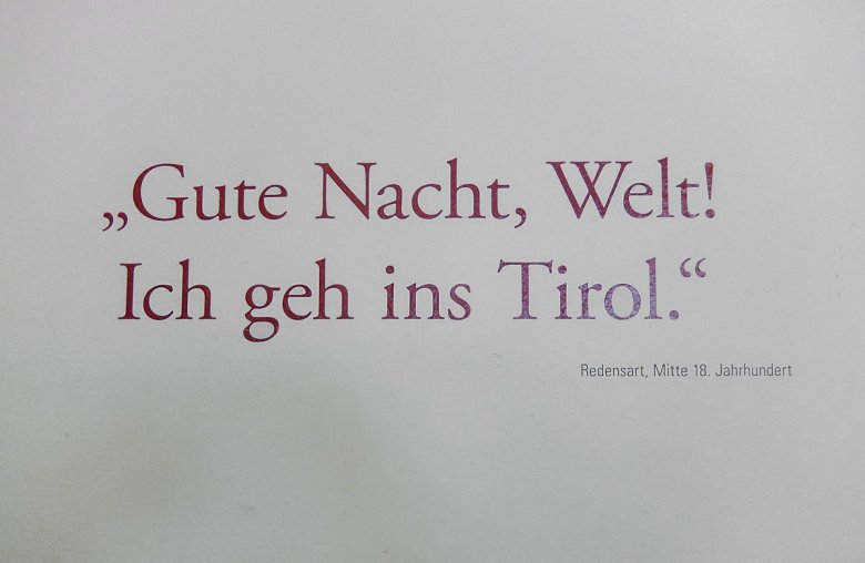 """""""Good Night, World! I go into Tirol."""" Now, that's a way of saying good night!"""
